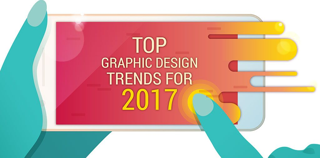 17 Web & Graphic Design Trends To Watch In 2017